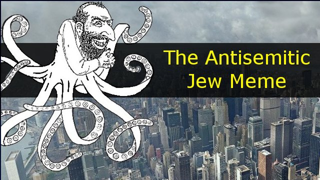 The Antisemitic Jew Meme