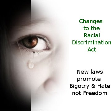 Click here for the latest on changes to Australia's Racial Discrimination Laws