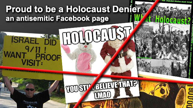Antisemitic Page - Proud to be a Holocaust Denier