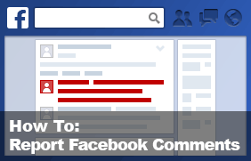How to Report Facebook Comments