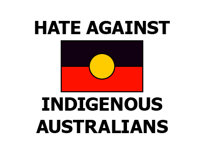 Hate Against Indigenous Australians