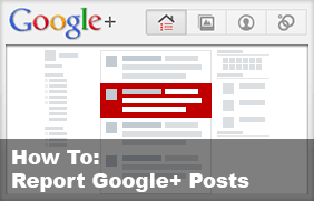 How to Report Google+ Posts